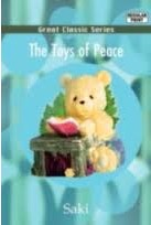 和平的玩具(节选) The Toys of Peace(Excerpt)